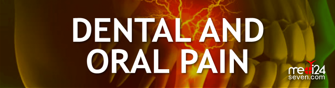 Dental and Oral Pain